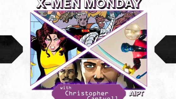 X-Men Monday #129 - Christopher Cantwell Talks X-Men Action Figures, Halcyon, X-Pitches and More