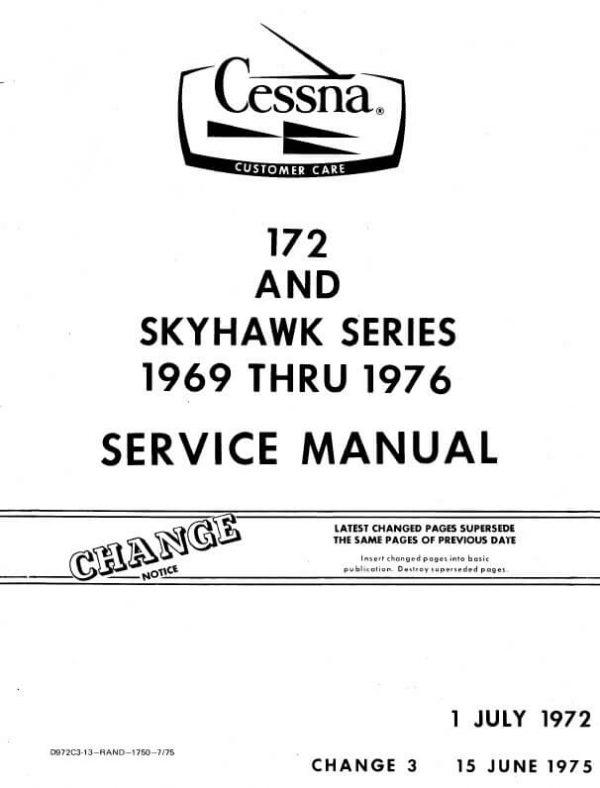 Cessna 172 and Skyhawk Series 1969 thru 1976 Service