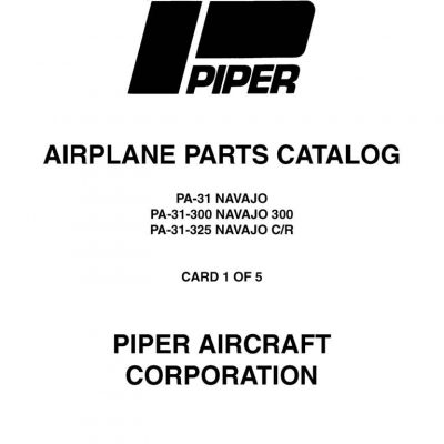 Piper Navajo Chieftain Service Manual PA-31-350 Part # 761