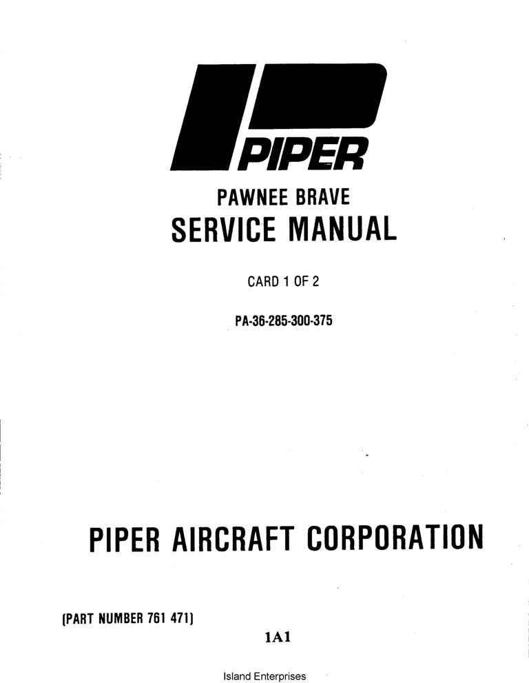 Piper Pawnee Brave Service Manual PA-36-285/300/375 Part