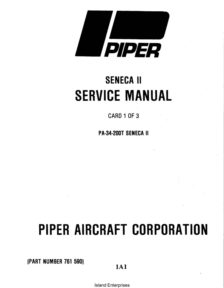 Piper Seneca II Service Manual PA-34-200T Part # 761-590