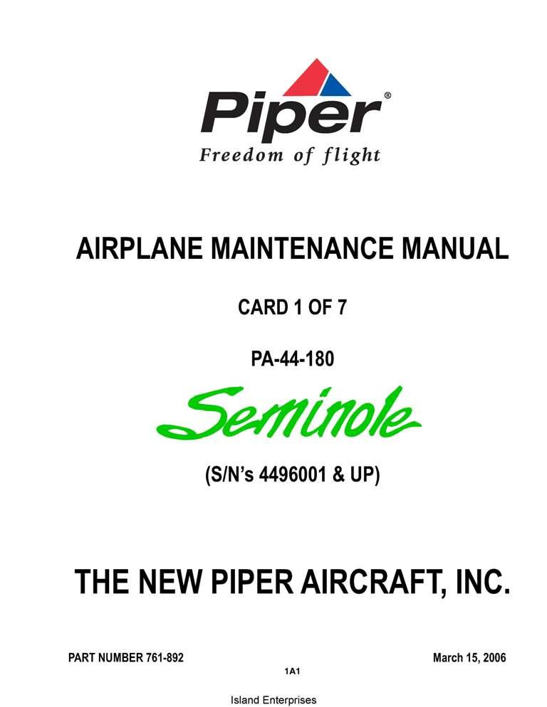 Piper Seminole Maintenance Manual PA-44-180 Part # 761-892