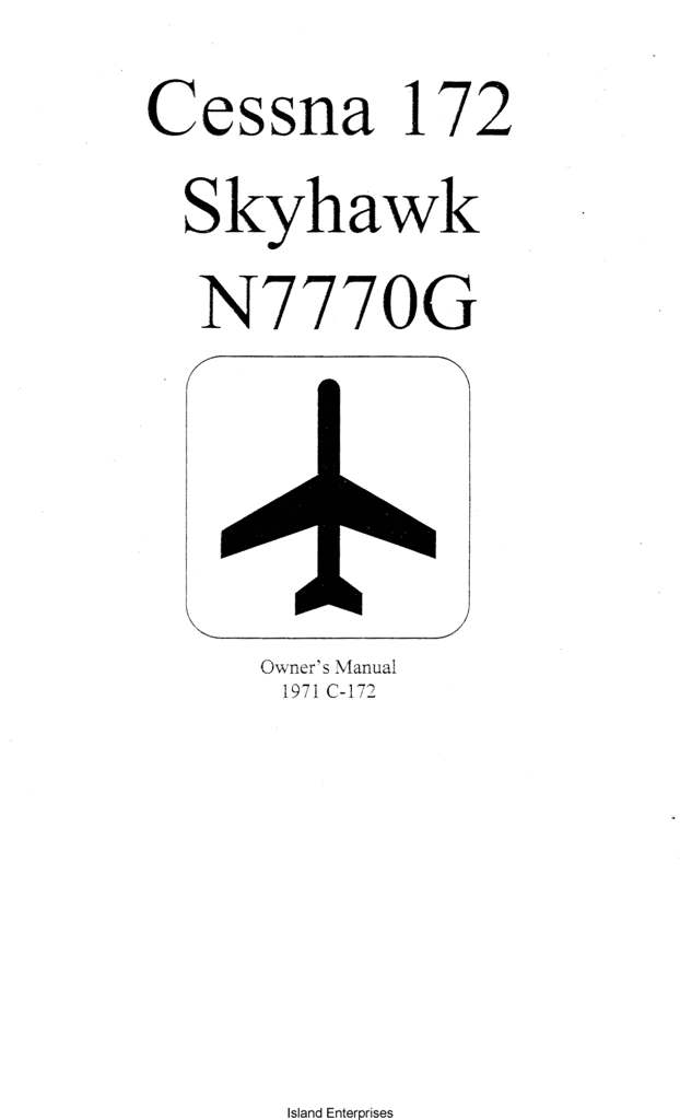 Cessna 172 Skyhawk N7770G Owner's Manual 1971