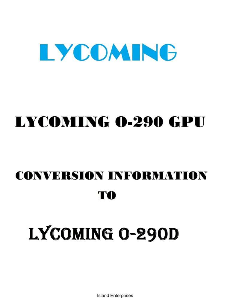Lycoming O-290 GPU Conversion Information to Lycoming O