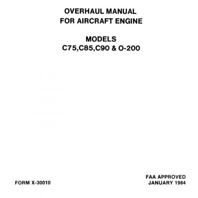 Continental C75, C85, C90 & O-200 Aircraft Engine Overhaul