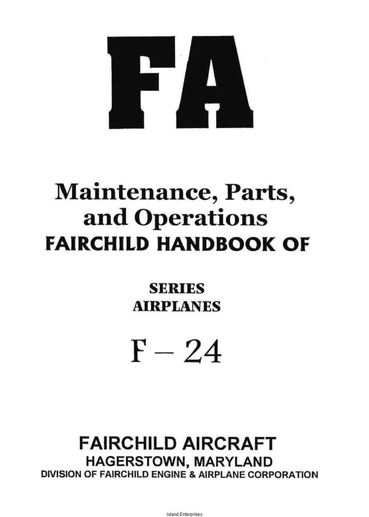 Fairchild F-24 Series Airplanes Maintenance, Parts and