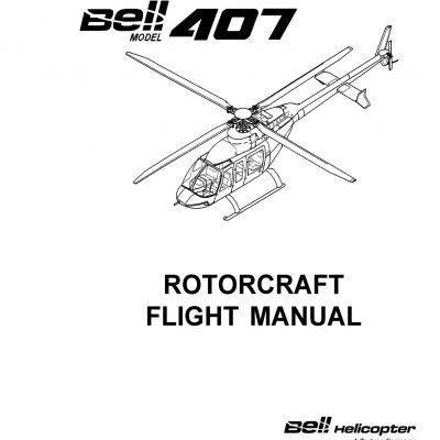 Bell Model 407 Rotorcraft Flight Manual BHT-407-FM-1
