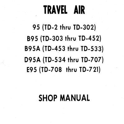 Beechcraft Travel Air 95 B95,B95A,D95A,E95 Shop Manual 95