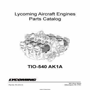 Lycoming Parts Catalog TIO-540 AK1A Part # PC-315-13 v2001
