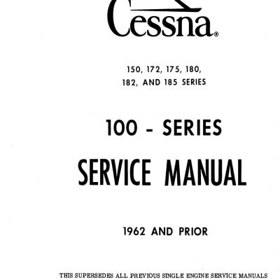 Cessna Model 100 Series (1962 and Prior) Service Manual
