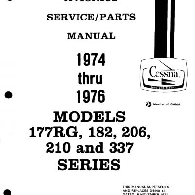 Cessna Models 177 RG, 182, 206, 210 and 337 series
