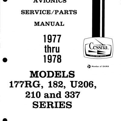 Cessna Models 177RG-182-U206-210-337 Series 1977 thru 1978