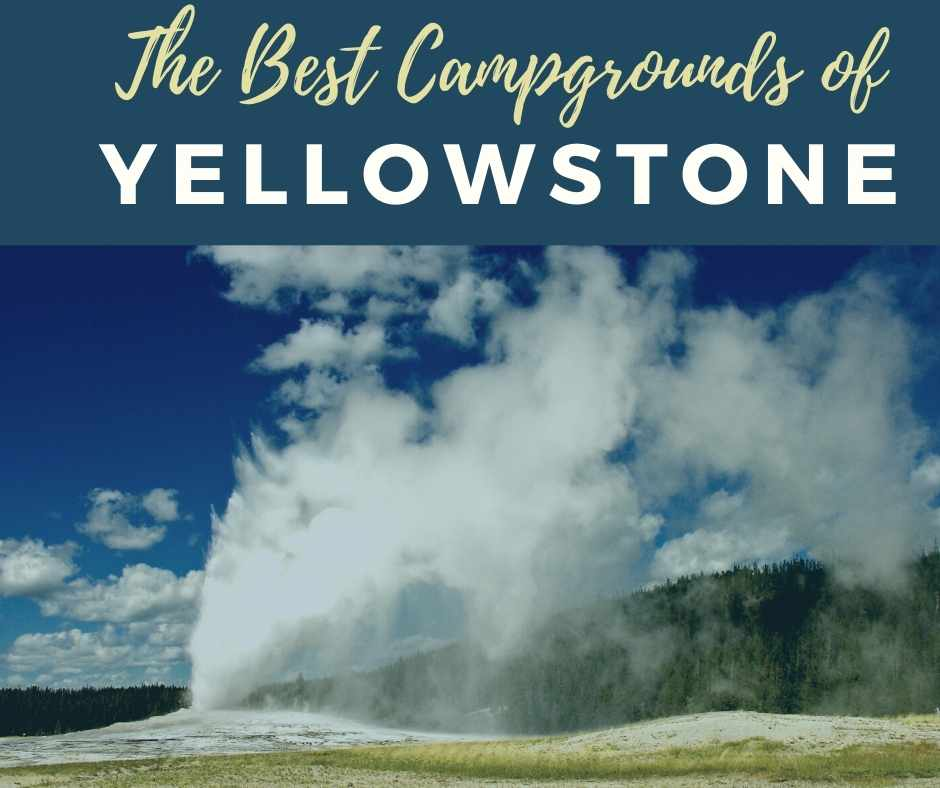 Best campgrounds of Yellowstone National Park