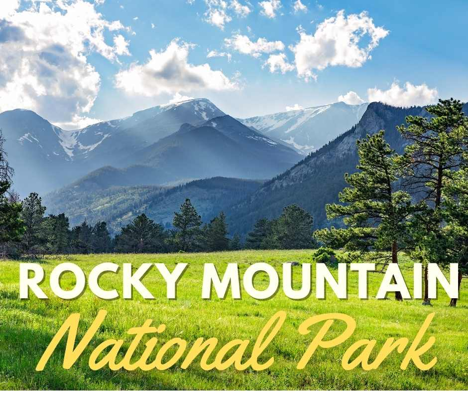 All About Rocky Mountain National Park