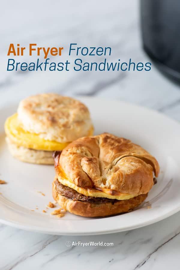 air fryer breakfast sandwiches