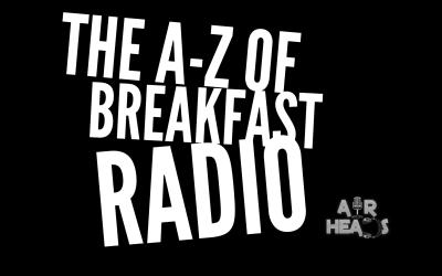 A-Z Of Breakfast Radio