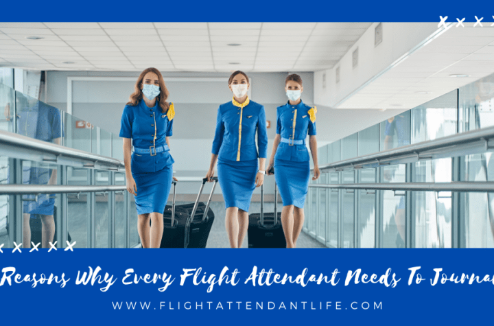 5 reasons why every flight attendant needs to journal Airplane GEEK 5 Reasons Why Every Flight Attendant Needs to Journal
