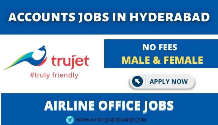 accounts jobs in hyderabad by trujet airline Airplane GEEK Accounts Jobs in Hyderabad by Trujet Airline