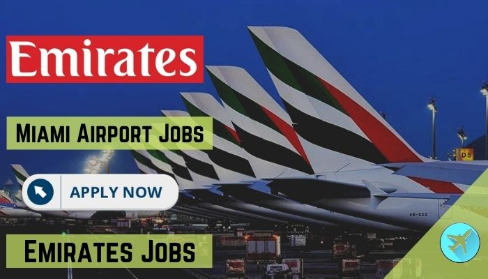 miami airport jobs for freshers emirates vacancy Airplane GEEK Miami Airport Jobs for Freshers [Emirates Vacancy]