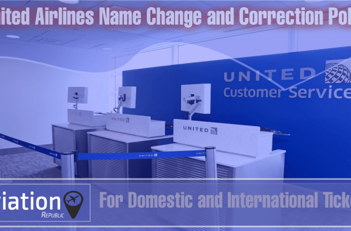 united airlines name change and correction policy for domestic and international tickets all you need to know Airplane GEEK United Airlines Name Change and Correction Policy for Domestic and International Tickets: All you need to know