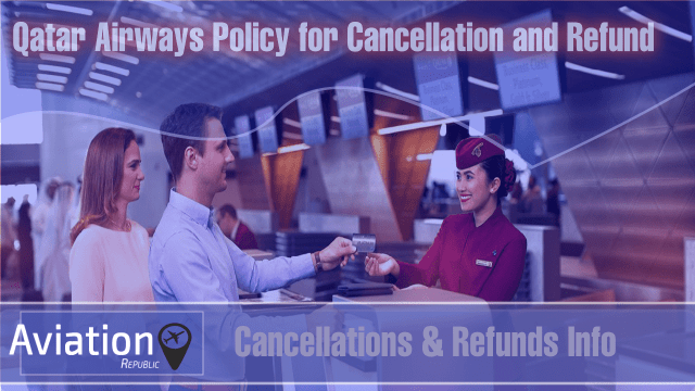 How do I cancel my Qatar Airways Flight and get a Refund: All you need to know