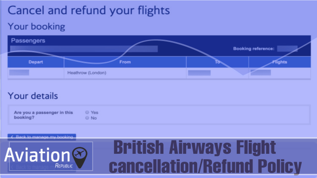How does British Airways Cancellation Policy work? : All you need to know