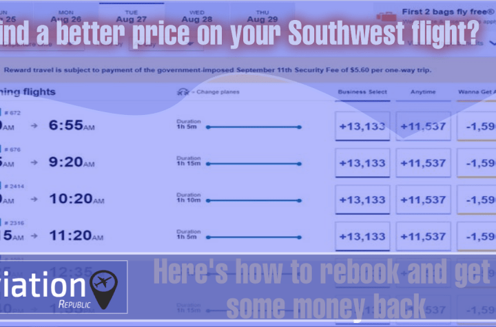 how to find a better price on your southwest flight heres how to rebook and get some money back Airplane GEEK How to Find a better price on your Southwest flight? Here's how to rebook and get some money back