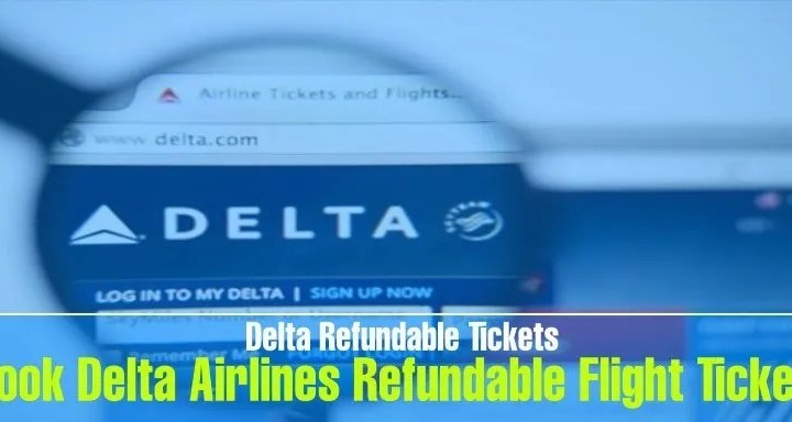 book delta airlines refundable flight tickets best fare guarantee on airline tickets Airplane GEEK Book Delta Airlines Refundable Flight Tickets: Best Fare Guarantee on Airline Tickets