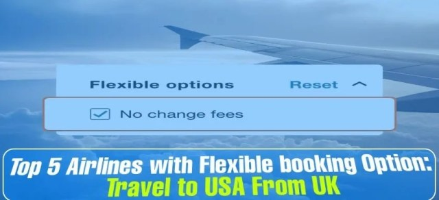 Most Airlines with Flexible Booking Option