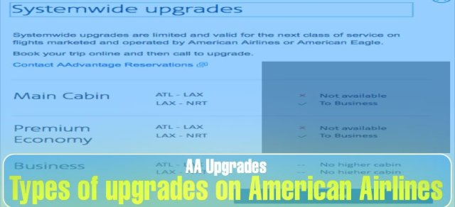 Types of upgrades on American Airlines: Systemwide upgrades − AAdvantage program
