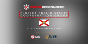 droneresponders florida public safety coordination group working together to use drones effectively Airplane GEEK DRONERESPONDERS Florida Public Safety Coordination Group: Working Together to Use Drones Effectively