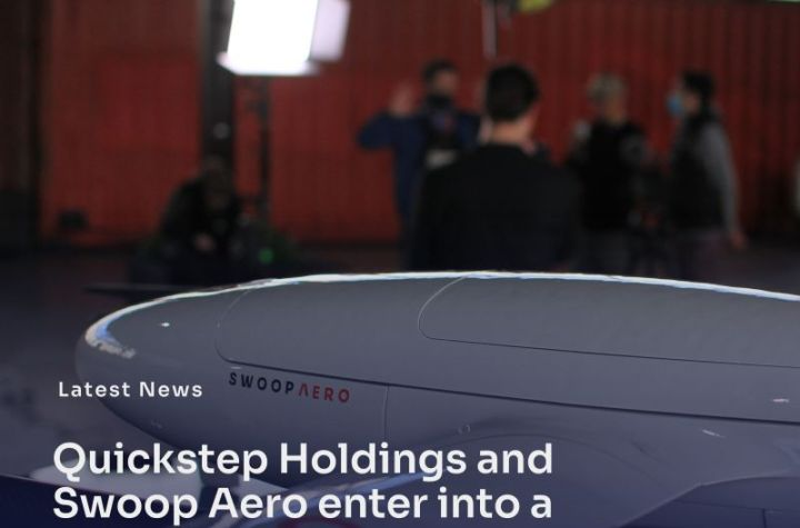 quickstep holdings and swoop aero enter into a strategic supply partnership Airplane GEEK Quickstep Holdings and Swoop Aero enter into a strategic supply partnership.