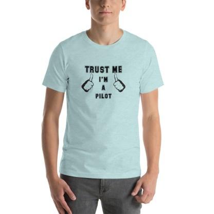 airplaneTees Trust me Im a Pilot tee... Short-Sleeve Unisex 23