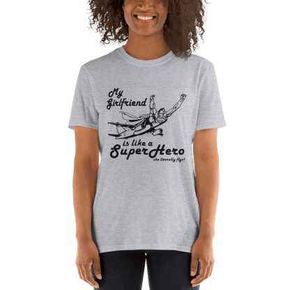 airplaneTees My Girlfriend is like a SuperHero tee... Short-Sleeve Unisex 4
