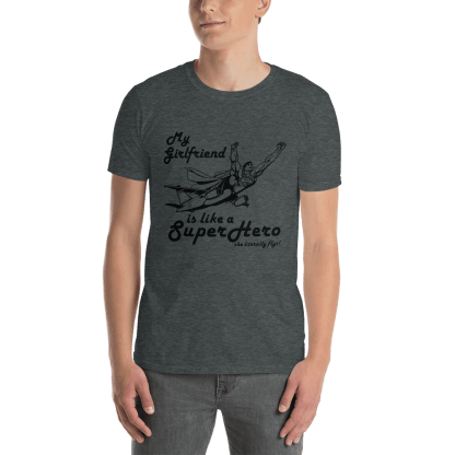 airplaneTees My Girlfriend is like a SuperHero tee... Short-Sleeve Unisex 8