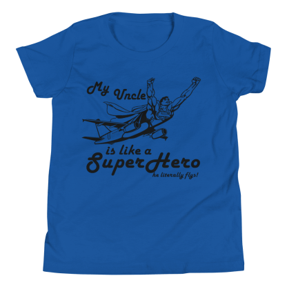 airplaneTees My Uncle is like a SuperHero tee.... Youth Short Sleeve 5