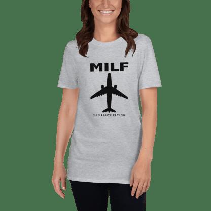 airplaneTees MILF tee - Man I love flying. Short-Sleeve Unisex 8
