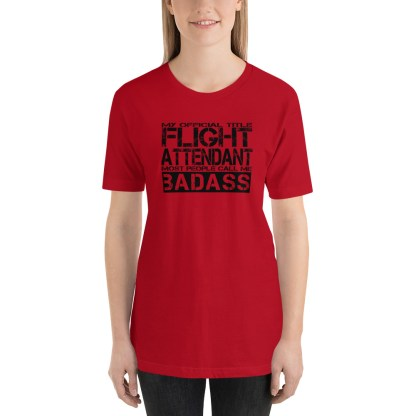 airplaneTees Badass Flight Attendant tee... Short-Sleeve Unisex 22