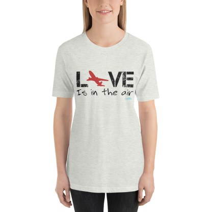 airplaneTees LOVE is in the air tee... Short-Sleeve Unisex 24