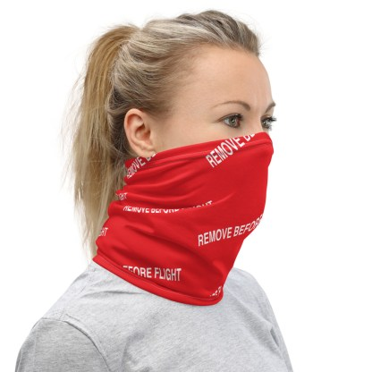 airplaneTees REMOVE BEFORE FLIGHT Mask/Face Covering/Neck Gaiter 1