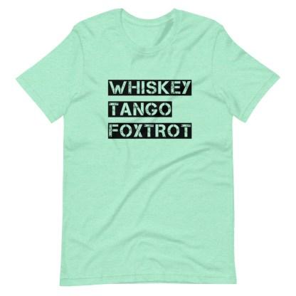 airplaneTees WTF, Whiskey Tango Foxtrot Tee... Short-Sleeve Unisex T-Shirt 13
