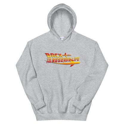airplaneTees Back to the Reserve Life Hoodie... Unisex 9