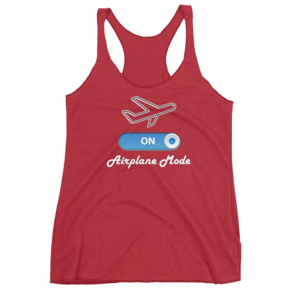 airplaneTees Airplane Mode ON Tank Top... Women's Racerback Tank 12