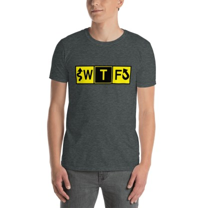 airplaneTees WTF Taxiway Sign... Short-Sleeve Unisex T-Shirt 3