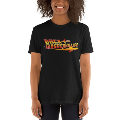 airplaneTees BACK to the RESERVE LIFE Tee... Short-Sleeve Unisex 5