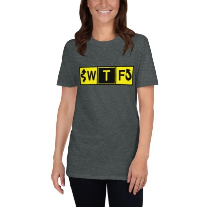 airplaneTees WTF Taxiway Sign... Short-Sleeve Unisex T-Shirt 4
