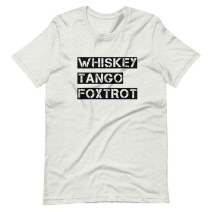 airplaneTees WTF, Whiskey Tango Foxtrot Tee... Short-Sleeve Unisex T-Shirt 9