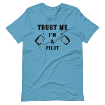 airplaneTees Trust me Im a pilot tee... Short-Sleeve Unisex 9