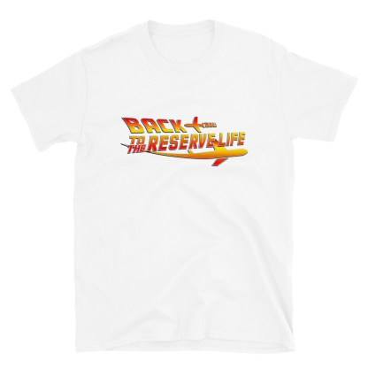 airplaneTees BACK to the RESERVE LIFE Tee... Short-Sleeve Unisex 8