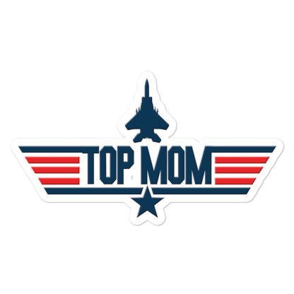 airplaneTees Top Mom stickers... Bubble-free 1